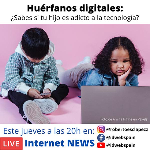 Huérfanos digitales: ¿Sabes si tu hijo es adicto a la tecnología?