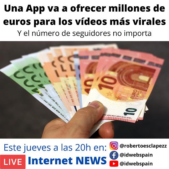 Una App va a ofrecer millones de euros para los vídeos más virales